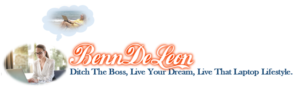 BennDeLeon. Ditch the boss Live The Dream, Live That Laptop Lifestyle