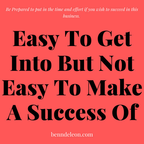 Affiliate Marketing is Easy to Get Into But Not so easy to make a success of