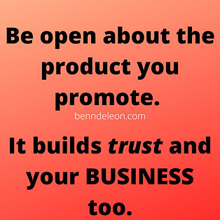 be honest about the products you promote. it builds trust.