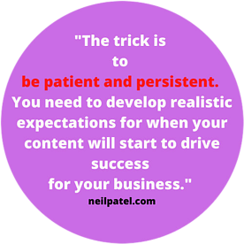be patient and persistent