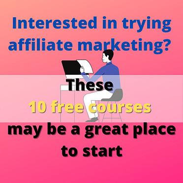 free affiliate marketing courses