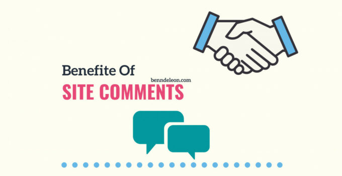 Benefits Of Site Comments