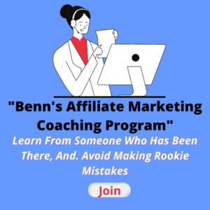 Benn's Affiliate Marketing Coaching Program